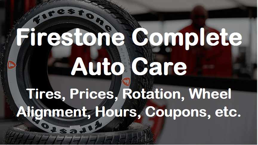Firestone Complete Auto Care Tires | Prices, Rotation ...